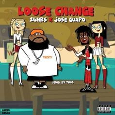 "24小时& Jose Guapo Link Up ""Loose Change"""