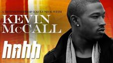 Kevin McCall Says He Wants To Stop Making Ratchet Music! Exclusive Interview