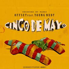 """Offset And Young Nudy Join Forces On """"Cinco De Mayo"""""""
