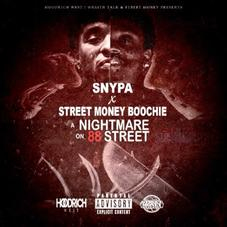 """Snypa & Street Money Boochie Connect For """"Nightmare On 88 Street"""""""