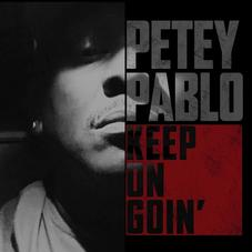 """Petey Pablo Is Back After 14 Years With """"Keep On Goin"""""""