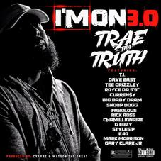 """Trae Tha Truth Drops Off Visuals For Star Studded Single """"I'm On 3.0"""""""