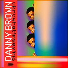 """Danny Brown's """"uknowhatimsayin¿"""" Arrives In Madcap Glory"""