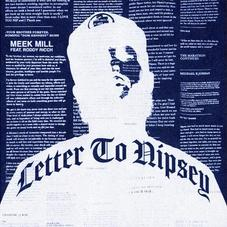 """Meek Mill Officially Drops """"Letter To Nipsey"""" With Roddy Ricch"""