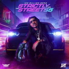 """Ice Billion Berg Drops Off """"Strictly For The Streets 5"""" Ft. Denzel Curry & More"""