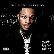 """Toosii Extends """"Thank You For Believing"""" With A 10-Track B-Side Titled """"The Manifestation"""""""