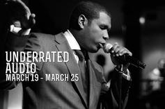 Underrated Audio: March 19-25