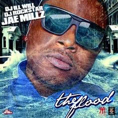 The Flood (Hosted By DJ Ill Will & DJ Rockstar)