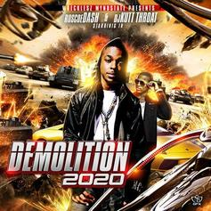Demolition 2020 (Hosted By DJ Kutt Throat)