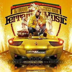 Ferrari Music (Hosted by DJ Drama)