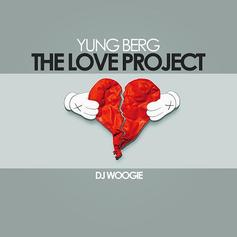 Yung Berg - The Love Project (Hosted By DJ Woogie)