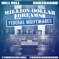 Hell Rell - Million Dollar Dreams & Federal Nightmares