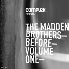The Madden Brothers - Before Volume One