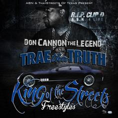 Trae Tha Truth - King Of The Streets Freestyles