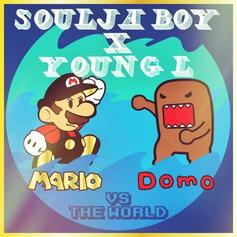 Mario and Domo Vs The World