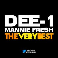 Dee-1 - The Very Best Feat. Mannie Fresh & Mos Def