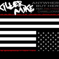 Killer Mike - Anywhere But Here Feat. Emily Panic & Chamillionaire
