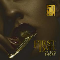 50 Cent - First Date (Dirty/CDQ) Feat. Too Short