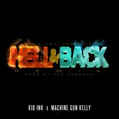 Kid Ink - Hell & Back (Remix)  Feat. MGK (Prod. By Ned Cameron)