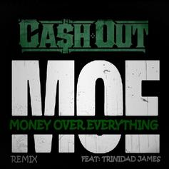 Ca$h Out - M.O.E. (Remix) Feat. Trinidad James