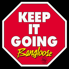 Bangloose - Keep It Going Feat. King PR & Noni Spitz