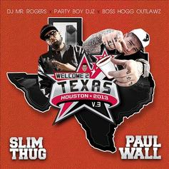 Slim Thug - Welcome 2 Texas Vol. 3