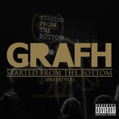 Grafh - Started From The Bottom (Freestyle)