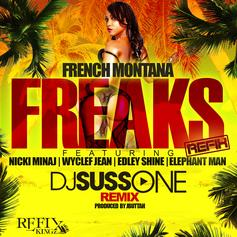 DJ Suss.One - Freaks (ReFix)  Feat. French Montana, Nicki Minaj, Wyclef & Edley Shine (Prod. By JButtah)