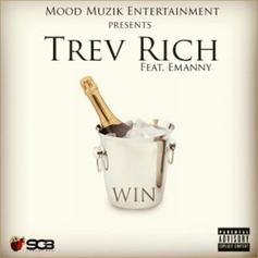 Trev Rich - Win Feat. Emanny