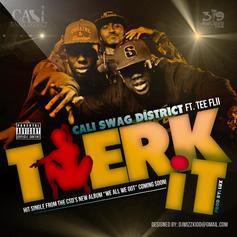 Cali Swag District - Twerk It Feat. Tee Flii