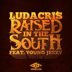 Ludacris - Raised In the South Feat. Jeezy