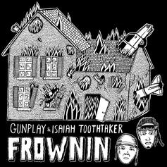 Isaiah Toothtaker - Frownin (Blue Sky Black Death Remix) Feat. Gunplay