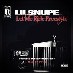 Lil Snupe - Let Me Ride (Freestyle)