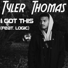 Tyler Thomas - I Got This Feat. Logic