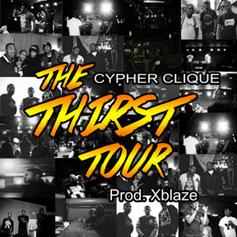 Cypher Clique - The Thirst Tour