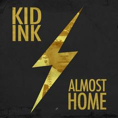 Kid Ink - Money and the Power  (Prod. By N4 & Ned Cameron)