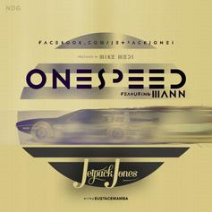 Jetpack Jones - One Speed  Feat. Mann (Prod. By Mike Meds)