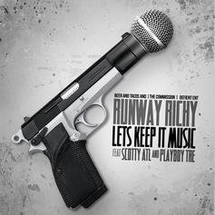 Runway Richy - Lets Keep It Music Feat. Scotty ATL & Playboy Tre