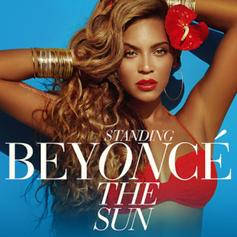 Beyoncé - Standing On The Sun [CDQ]