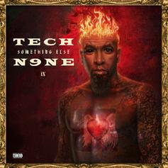 Tech N9ne - So Dope (They Wanna) Feat. Wrekonize, Snow Tha Product & Twisted Insane