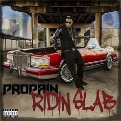 Propain - Got A Problem Feat. Slim Thug & Kirko Bangz