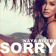Naya Rivera - Sorry (CDQ) Feat. Big Sean