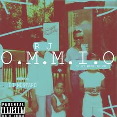 RJ - O.M.M.I.O (Hosted by DJ Mustard)
