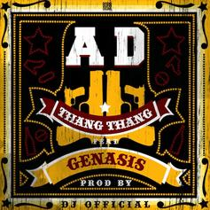 AD - Thang Thang  Feat. Genasis (Prod. By DJ Official)