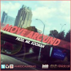 KidCali - Move Around  Feat. KidCali (Prod. By Mr.KooMan)