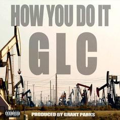 GLC - How You Do It