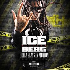 Ice Berg - Hella Plays In Motion