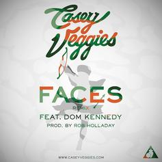 Casey Veggies - Faces (Remix) Feat. Dom Kennedy
