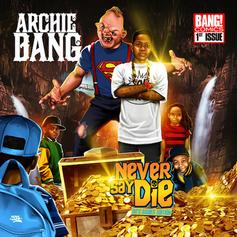 Archie Bang - Open Fire