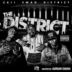 Cali Swag District - Out Here  Feat. Waka Flocka, Skeme, Young Hootie & AD (Prod. By JayNari)